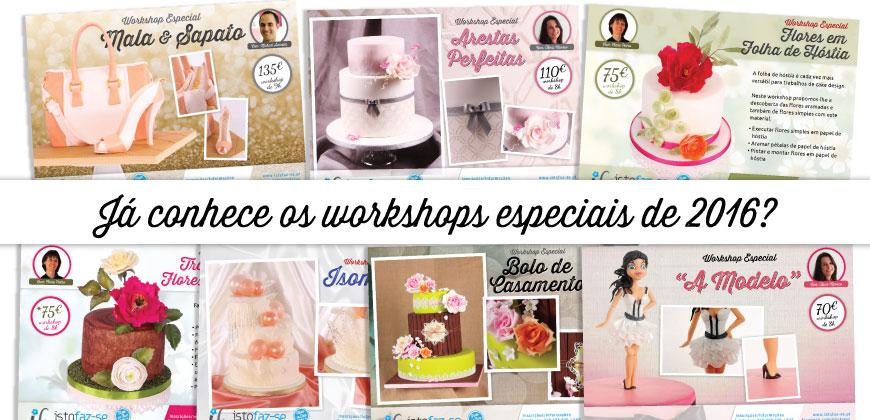 Novos workshops especiais 2016